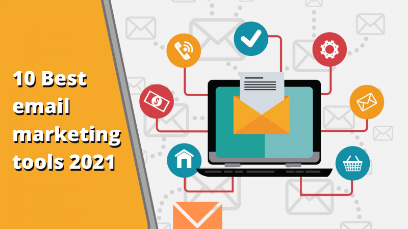 10 Best email marketing tools 2021