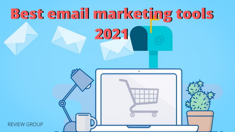 Best email marketing tools 2021